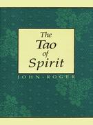 John-Roger: The Tao of Spirit
