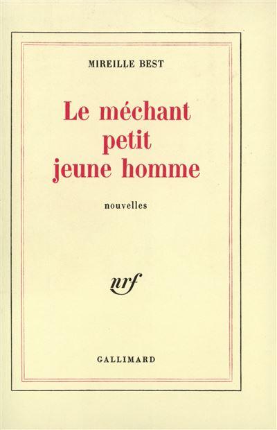 Le méchant petit jeune homme - Gallimard