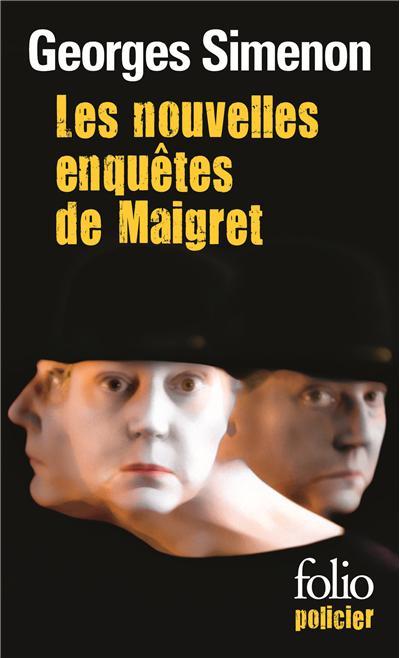 Nouvelles enquêtes de Maigret - Gallimard