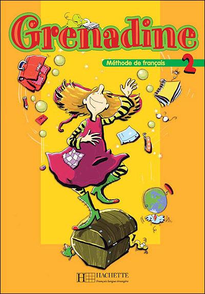 Grenadine niveau 2 - Hachette F.l.e.