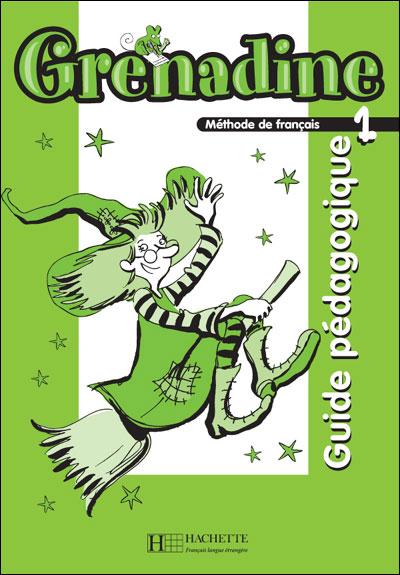 Grenadine 1 gp nouvelle editio - Hachette F.l.e.
