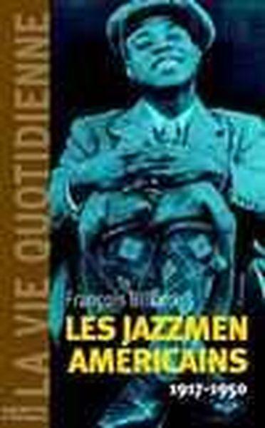 La Vie Quotidienne Des Jazzmen 1917-1950 - Billard-F
