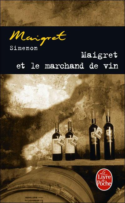 Maigret et le marchand de vin - Lgf