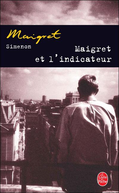 Maigret et l´indicateur - Lgf