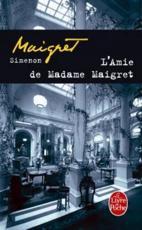 Amie de Madame Maigret - Georges Simenon