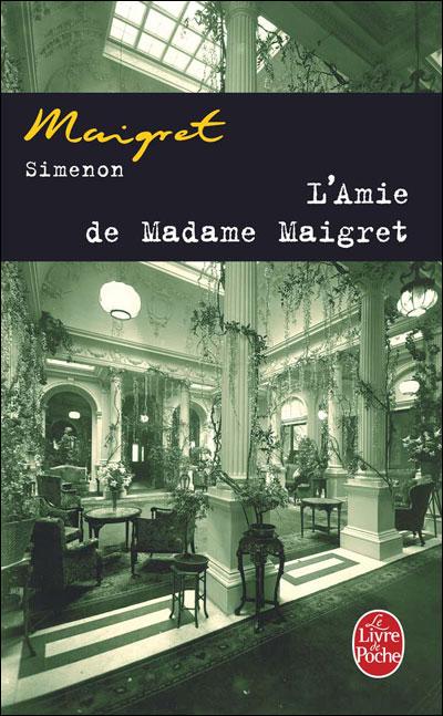 L´amie de madame Maigret - Lgf