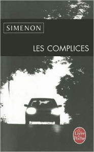 Les complices (The Accomplices) - Georges Simenon