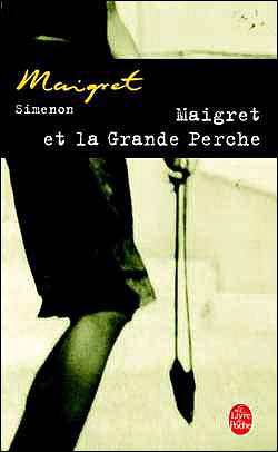 Maigret et la grande perche - Lgf