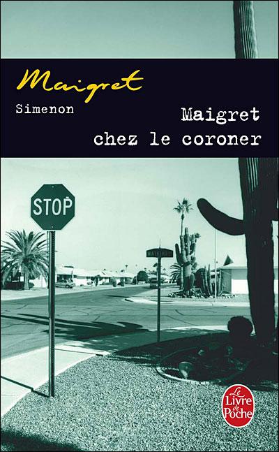Maigret chez le coroner - Lgf