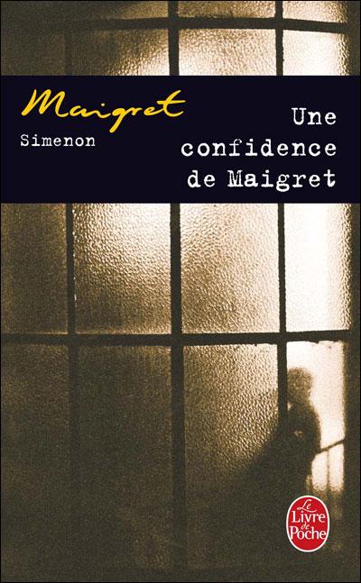 Une confidence de Maigret - Lgf