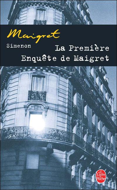 La première enquête de Maigret - Lgf
