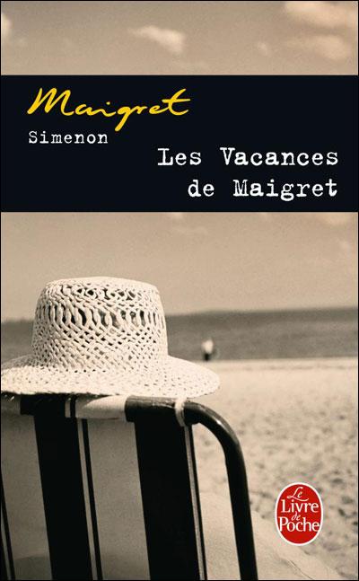 Les vacances de Maigret - Lgf