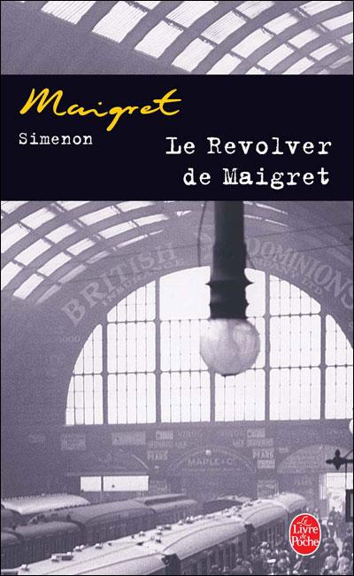 Le revolver de Maigret - Lgf
