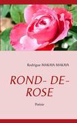 Rodrigue Makaya Makaya: ROND- DE- ROSE
