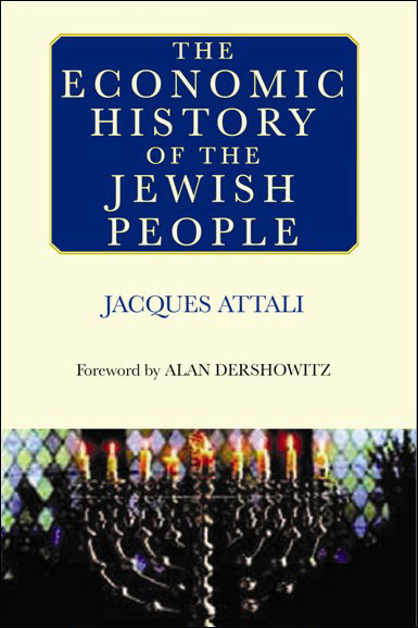 The economic history of the jewish people - Jacques Attali (Auteur)