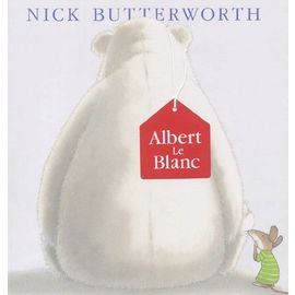 Albert Le Blanc - Nick Butterworth