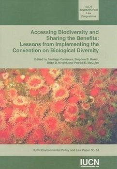 Accessing Biodiversity and Sharing the Benefits: Lessons from Implementing the Convention on Biological Diversity - Carrizosa, Santiago Brush, Stephen B. Wright, Brian D.
