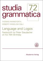 Language and Logos: Festschrift for Peter Staudacher on his 70th Birthday