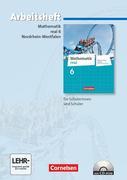 Mathematik real - Differenzierende Ausgabe Nordrhein-Westfalen: 6. Schuljahr - Arbeitsheft mit eingelegten Lösungen und CD-ROM