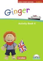 Ginger - Early Start Edition 4 - Activity Book mit Lieder-/Text-CD