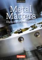 Metal Matters - Second Edition / B1 - Schülerbuch