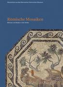 Bolliger Schreyer, Sabine: Römische Mosaiken