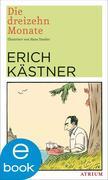Erich Kästner: Die dreizehn Monate