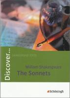 Discover. William Shakespeare: The Sonnets