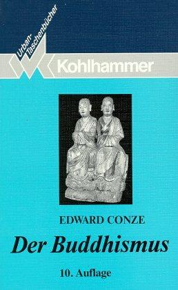 Der Buddhismus. Wesen und Entwicklung - Conze, Edward