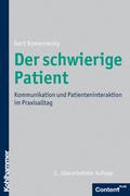 Gert Kowarowsky: Der schwierige Patient