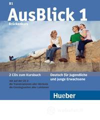 Ausblick. Per le Scuole superiori. Con 2 CD Audio - Fischer-Mitziviris Anni