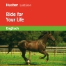 Ride for Your Life - Hörbuch zum Download