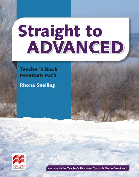 Straight to Advanced Teachers Book Premium with webcode (including Online Workbook) and CDs - Storton, Richard and Zoltán Rézmüves