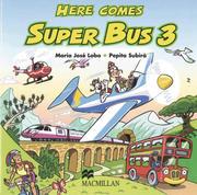 Lobo, Maria José;Subirà, Pepita: Here comes Super Bus 3. 2 Audio-CD´s