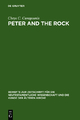 Peter and the Rock - Chrys C. Caragounis