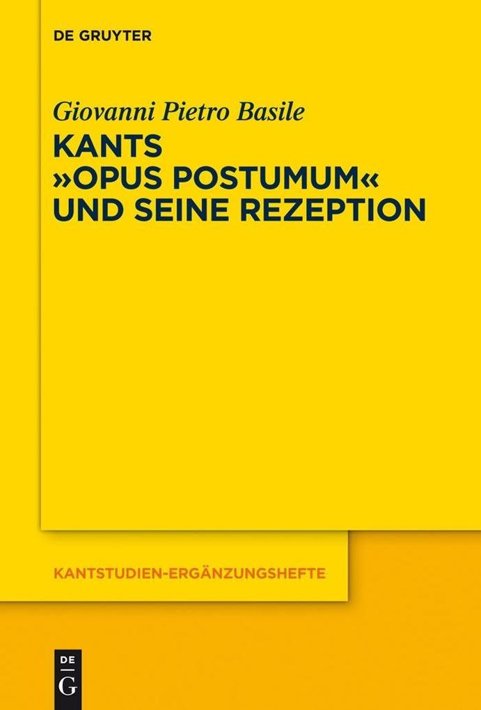 Kants Opus postumum und seine Rezeption als eBook Download von
