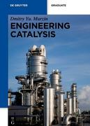 Engineering Catalysis