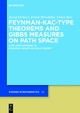 Feynman-Kac-Type Theorems and Gibbs Measures on Path Space - József Lörinczi;  Fumio Hiroshima;  Volker Betz