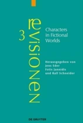 Characters in Fictional Worlds - De Gruyter Mouton