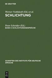 Schlichtungsgespräche - Ein Textband mit einer exemplarischen Analyse - Peter Schröder