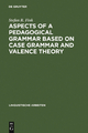 Aspects of a pedagogical grammar based on case grammar and valence theory - Stefan R. Fink