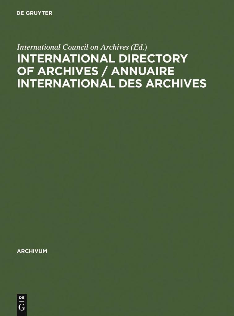 International directory of archives / Annuaire international des archives als eBook Download von