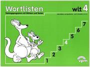Uihlein, Walter;Balhorn, Heiko;Schniebel, Jan P.: wlt 4 - Wortlistentraining. Schülerarbeitsbuch 4. Schuljahr