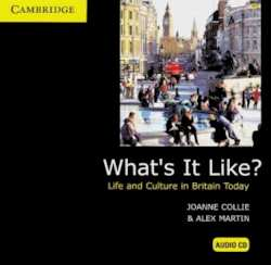 What's it Like?. Life and culture in Britain today. Audio-CD