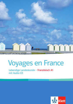 Voyages en France: Lebendige Landeskunde mit Audio-CD
