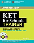 KET for Schools Trainer. Practice Tests with answers and 2 Audio CDs