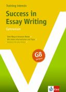 Training Intensiv Englisch. Success in Essay Writing. Gymnasiale Oberstufe