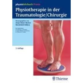 Fresenius, S.:Physiotherapie in der Traumatologie/Chirurgie