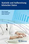 Mohit Bhandari;Beate Hanson;Dirk Stengel: Statistik und Aufbereitung klinischer Daten