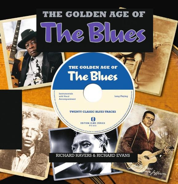 The Golden Age of the Blues als Buch von Richard Havers, Richard Evans - Edition Olms